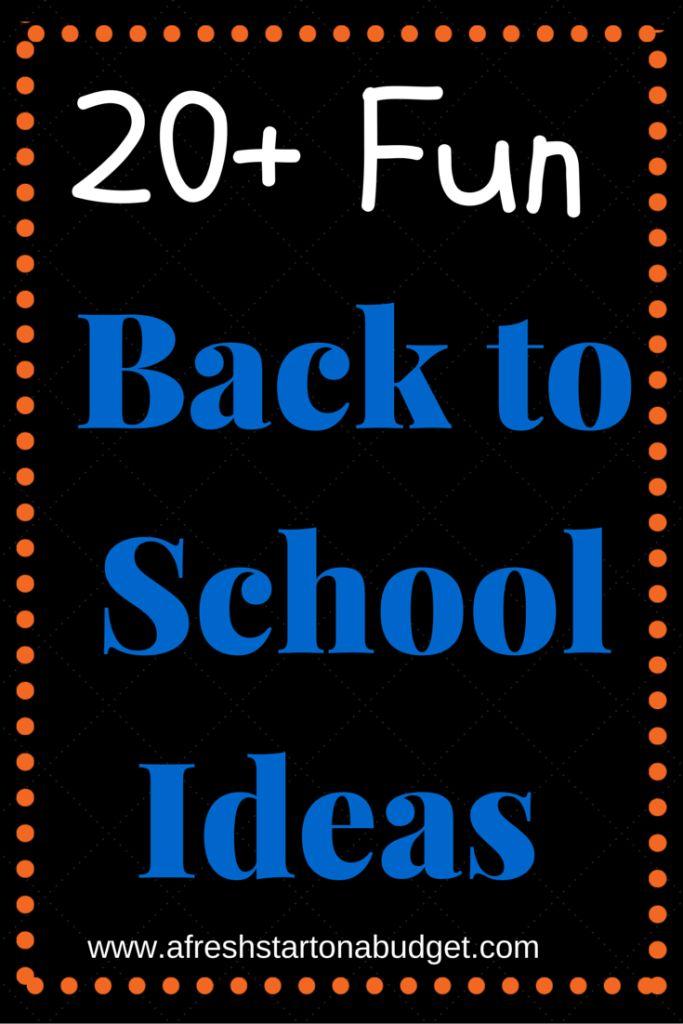 20 fun back to school ideas