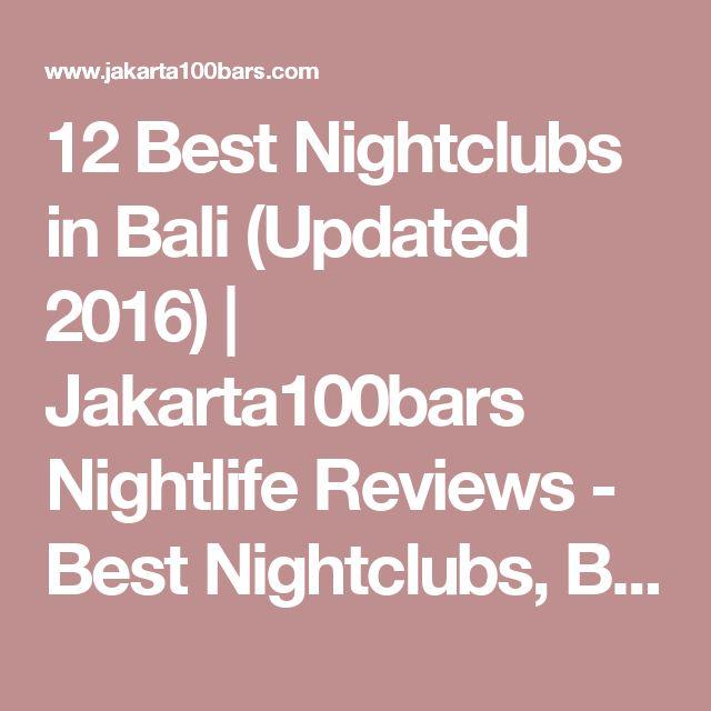12 Best Nightclubs in Bali (Updated 2016)         |          Jakarta100bars Nightlife Reviews - Best Nightclubs, Bars and Spas in Asia