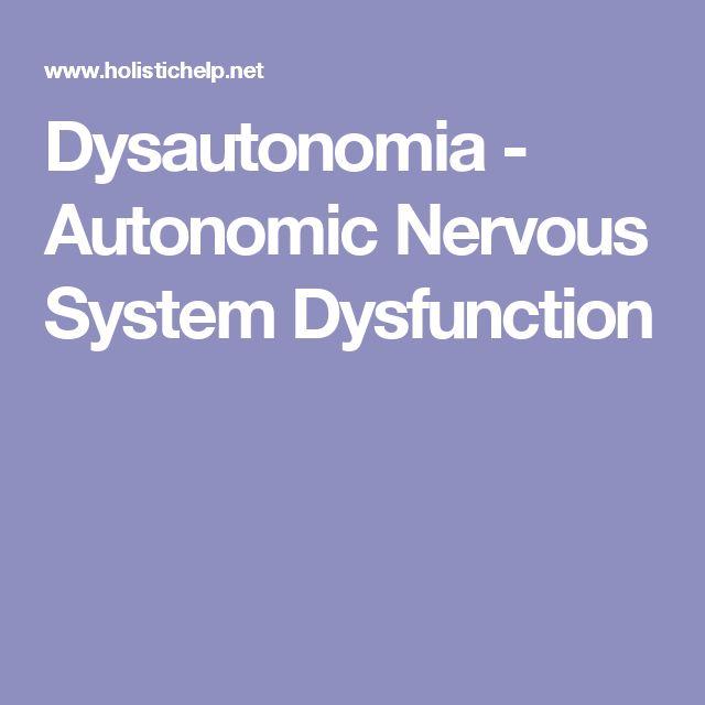 Dysautonomia - Autonomic Nervous System Dysfunction