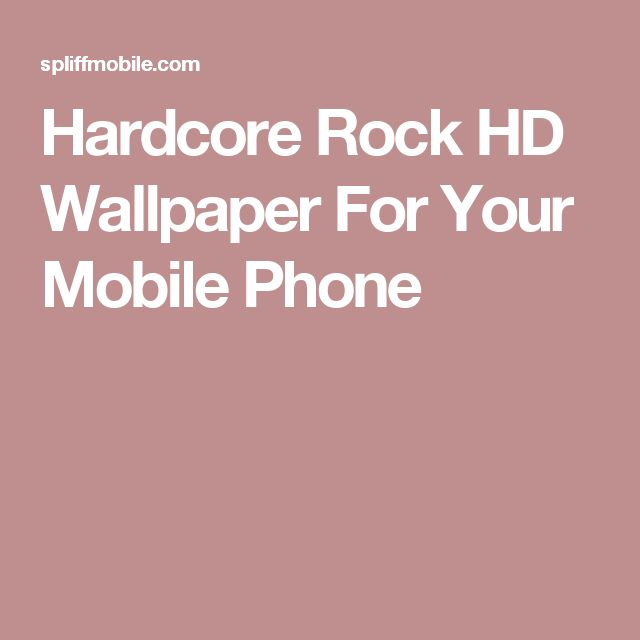 Hardcore Rock HD Wallpaper For Your Mobile Phone
