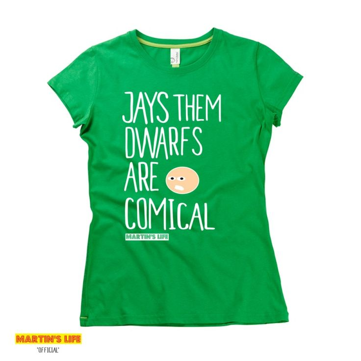 Jays Them Dwarfs Are Comical | Martin's Life t-shirts from HairyBaby.com
