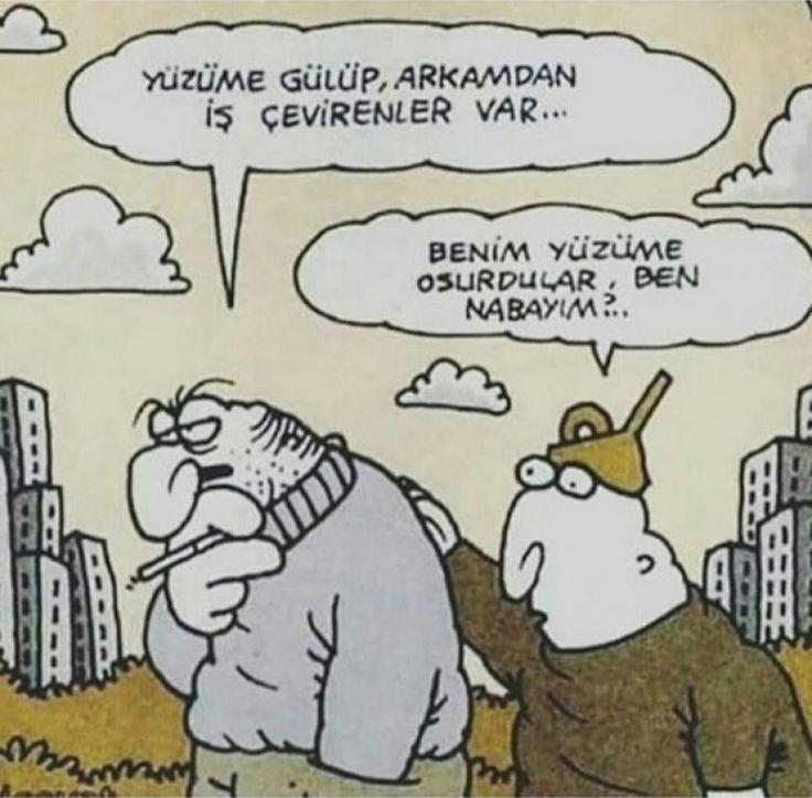 - Yüzüme gülüp, arkamdan iş çevirenler var... + Benim yüzüme osurdular, ben nabayım?.. #karikatür #mizah #matrak #komik #espri #şaka #gırgır #komiksözler #hunili