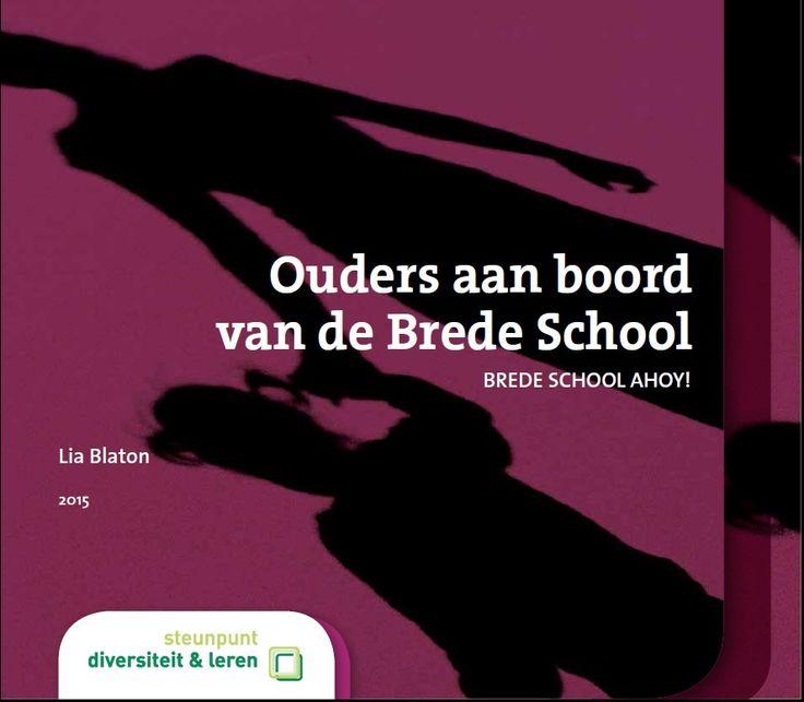 Ouders aan boord van de Brede School. Brede School Ahoy. | Dit boekje is het vijfde in de Brede Schoolreeks en zoomt in op hoe Brede Scholen een partnerschap met ouders kunnen aangaan.
