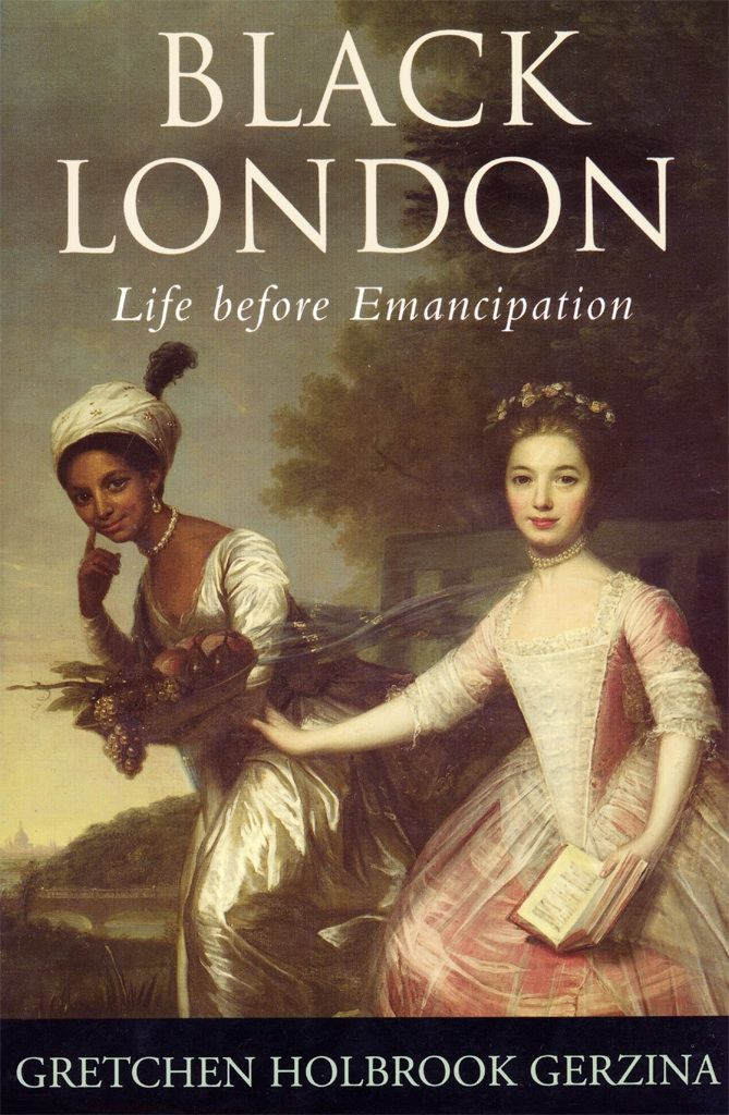Black London: Life before Emancipation by Gretchen Gerzina (1995). A glimpse into the lives of the thousands of Africans living in eighteenth century London. FREE BOOK >> http://www.dartmouth.edu/~library/digital/publishing/books/gerzina1995/html/index.html?mswitch-redir=classic