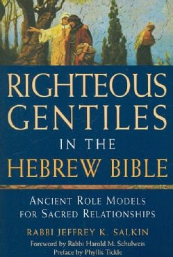 Shop for Righteous Gentiles in the Hebrew Bible: Ancient Role Models for Sacred Relationships (Paperback) and more for everyday discount prices at Overstock.com - Your Online Books Store!