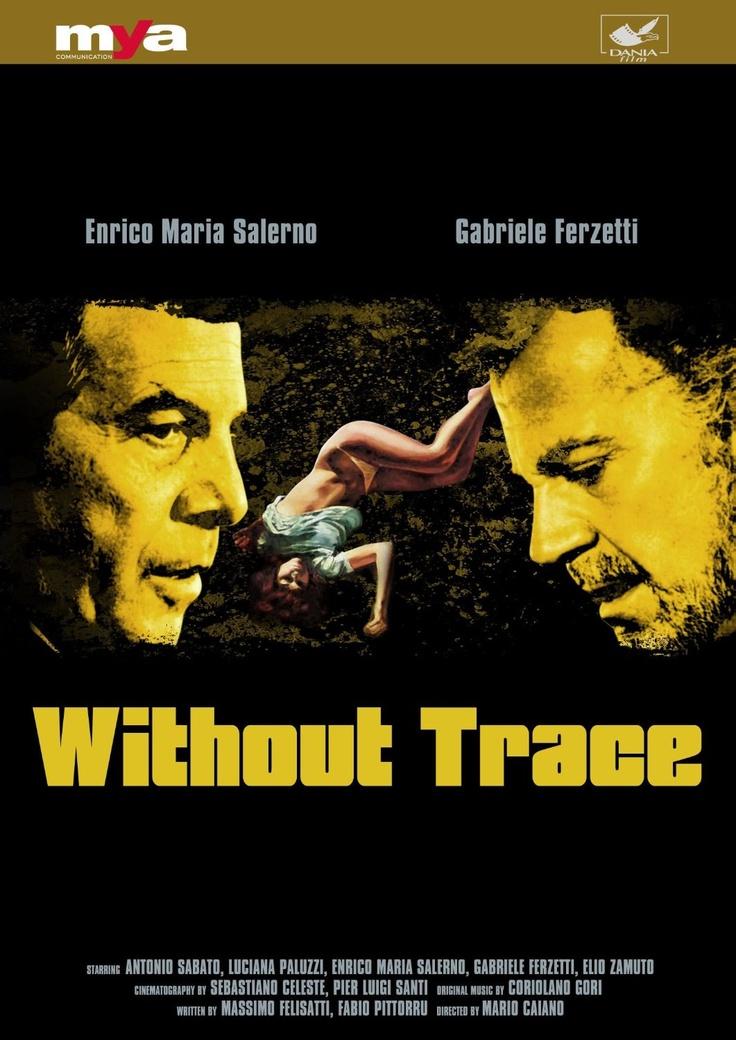 Without Trace / ...a tutte le auto della polizia (MYA DVD)
