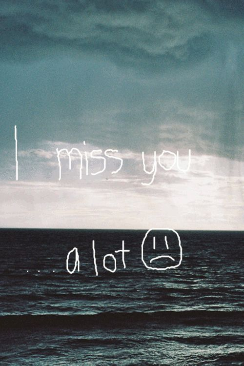 i miss you quotes gif - Google Search