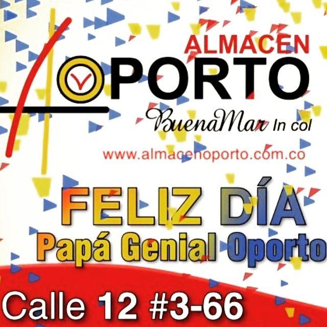 Almacén Oporto en Cartago, Valle del Cauca, Día Del Padre Almacén Oporto