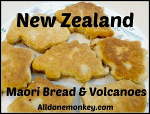 New Zealand: Maori Bread and Volcanoes {Around the World in 12 Dishes} - Alldonemonkey.com