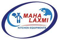 Maha Laxmi Kitchen Equipments