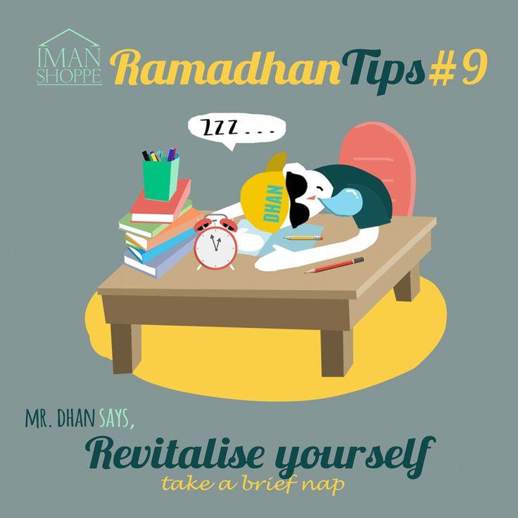 """Iman Shoppe Ramadhan Tips #9. Mr.Dhan says,  """"Revitalise yourself & take a brief nap""""   Daripada Ibn 'Abbas, Rasulullah s.a.w. bersabda: """"Dapatkanlah kekuatan dengan memakan sahur untuk berpuasa di siang hari dan dengan qailulah (tidur sekejap di siang hari) untuk qiyamulail. (HR Ibn Majah, no: 1693)  #RamadanTips #RamadhanMilikKita"""