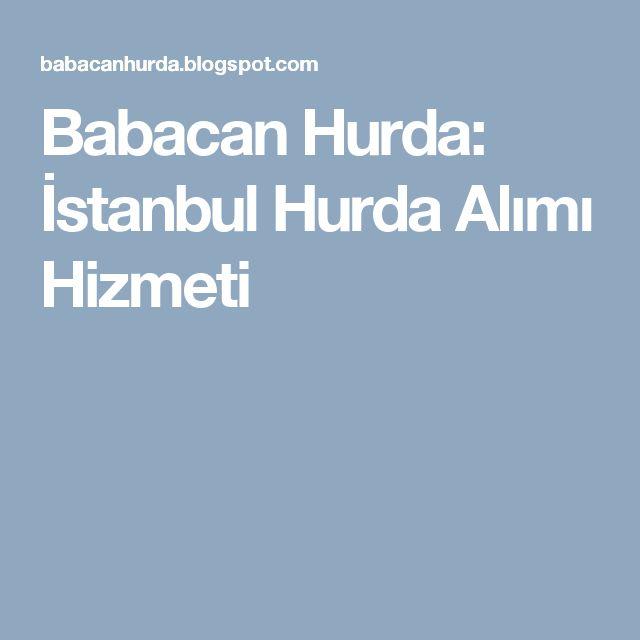 Babacan Hurda: İstanbul Hurda Alımı Hizmeti
