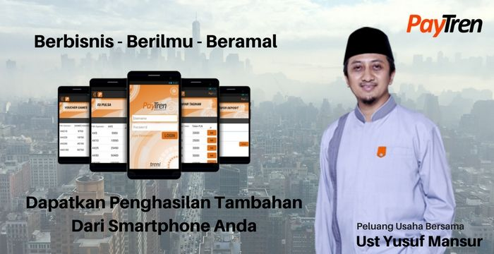 Bisnis Paytren - Peluang Usaha Bersama Ustad Yusuf Mansur
