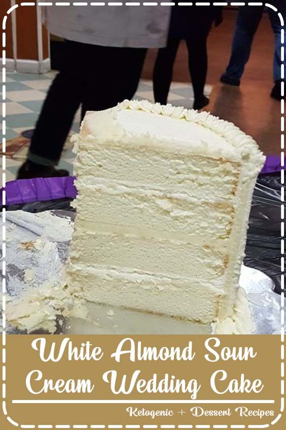 I Made My Daughters Wedding Cake Using This Recipe It Turned Out Fantastic The Texture Is Just Perfect In 2020 Sour Cream Cake Almond Cake Recipe Wedding Cake Recipe