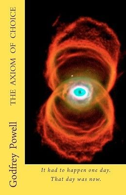 cool NEW The Axiom of Choice by Godfrey Powell Paperback Book (English) Free Shipping - For Sale View more at http://shipperscentral.com/wp/product/new-the-axiom-of-choice-by-godfrey-powell-paperback-book-english-free-shipping-for-sale/
