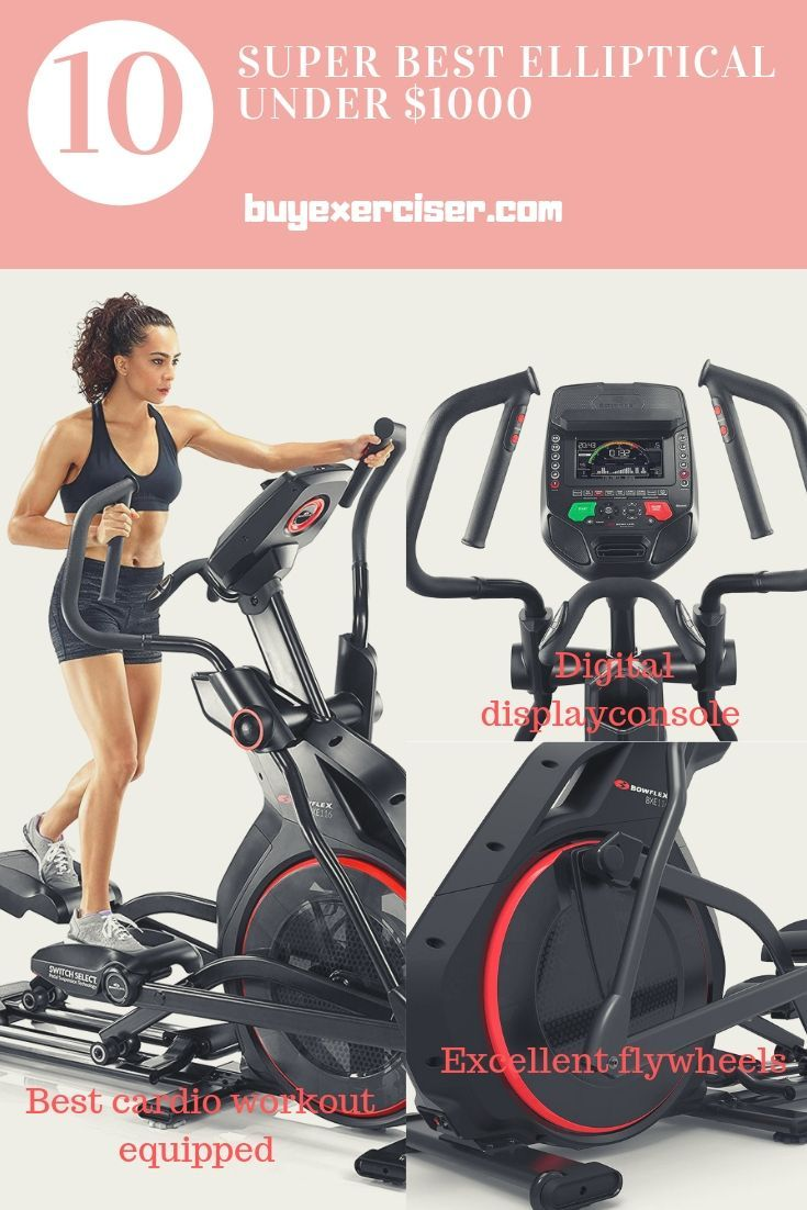 Top 10 Best Elliptical Under 1000 Dollars With Images Cardio