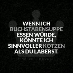 Spruchbilder24.de – Die besten Sprüche, Zitate und Fakten als Bilder!: Wenn ich