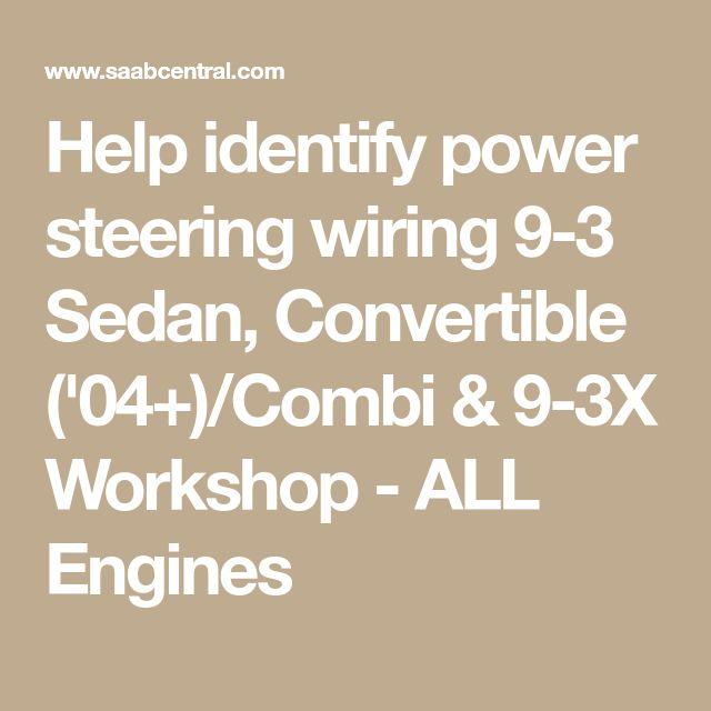 Help Identify Power Steering Wiring 9
