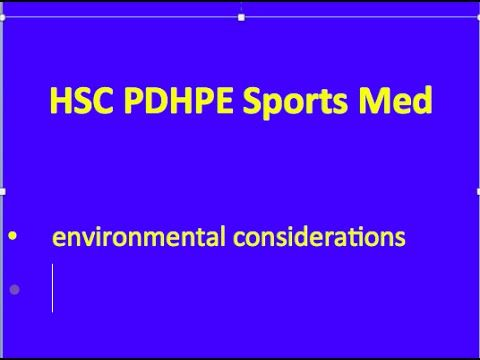 HSC PDHPE Sports Medicine - environmental considerations - YouTube