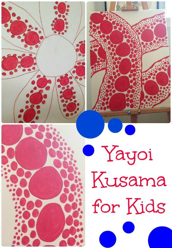 Yayoi Kasuma with Kids - Explore the work of Japanese contemporary artist Yayoi Kasuma with kids - create a Kasuma inspired piece of art.