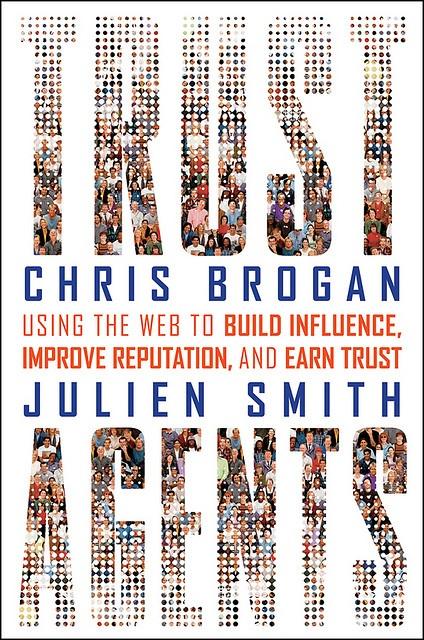 Trust Agents Book Cover by Chris Brogan, via Flickr