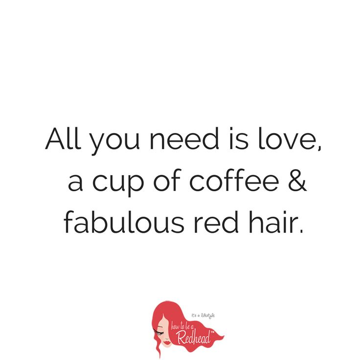Love, coffee + RED HAIR | #MondayMotivation #QOTD