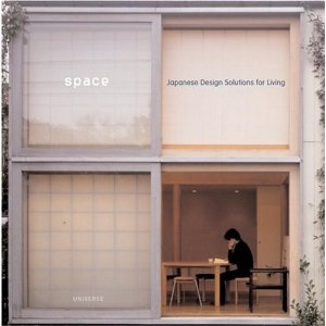 Space: Japanese Design Solutions for Compact Living.