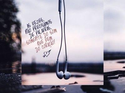 Às vezes, não precisamos de palavras, somente do som que vem do coração