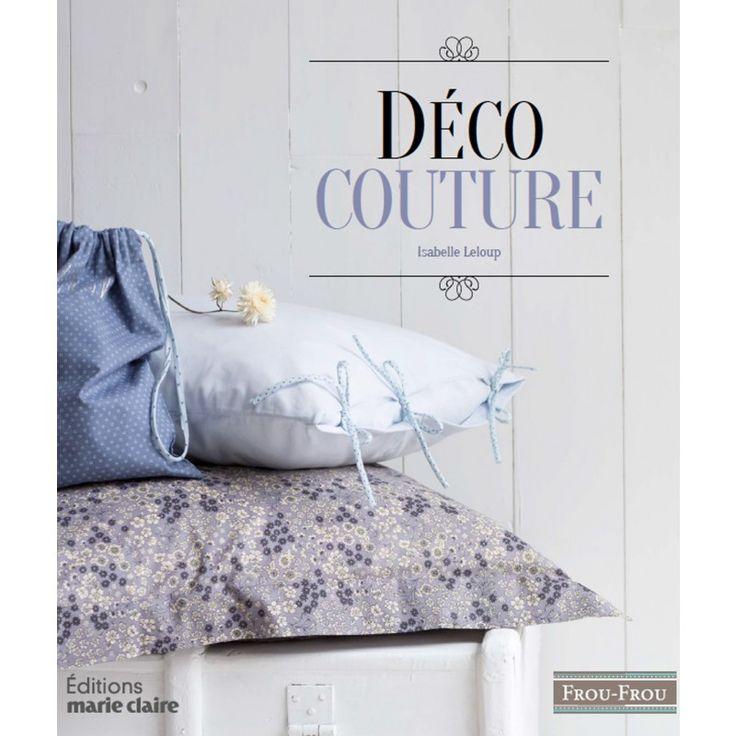 livre de couture diy d coration d 39 int rieur ma petite couture pinterest haute couture. Black Bedroom Furniture Sets. Home Design Ideas