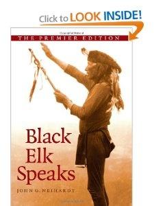 Black Elk Speaks by John Neihardt