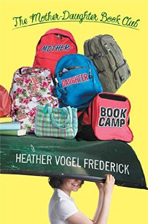 Mother-Daughter Book Camp (The Mother-Daughter Book Club #7)