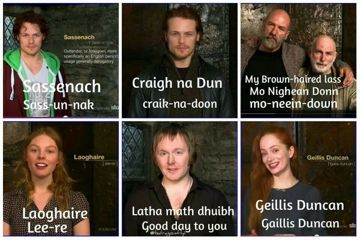 Nice recap of How To speak Outlander- I will still never be able to say Laoghaire right