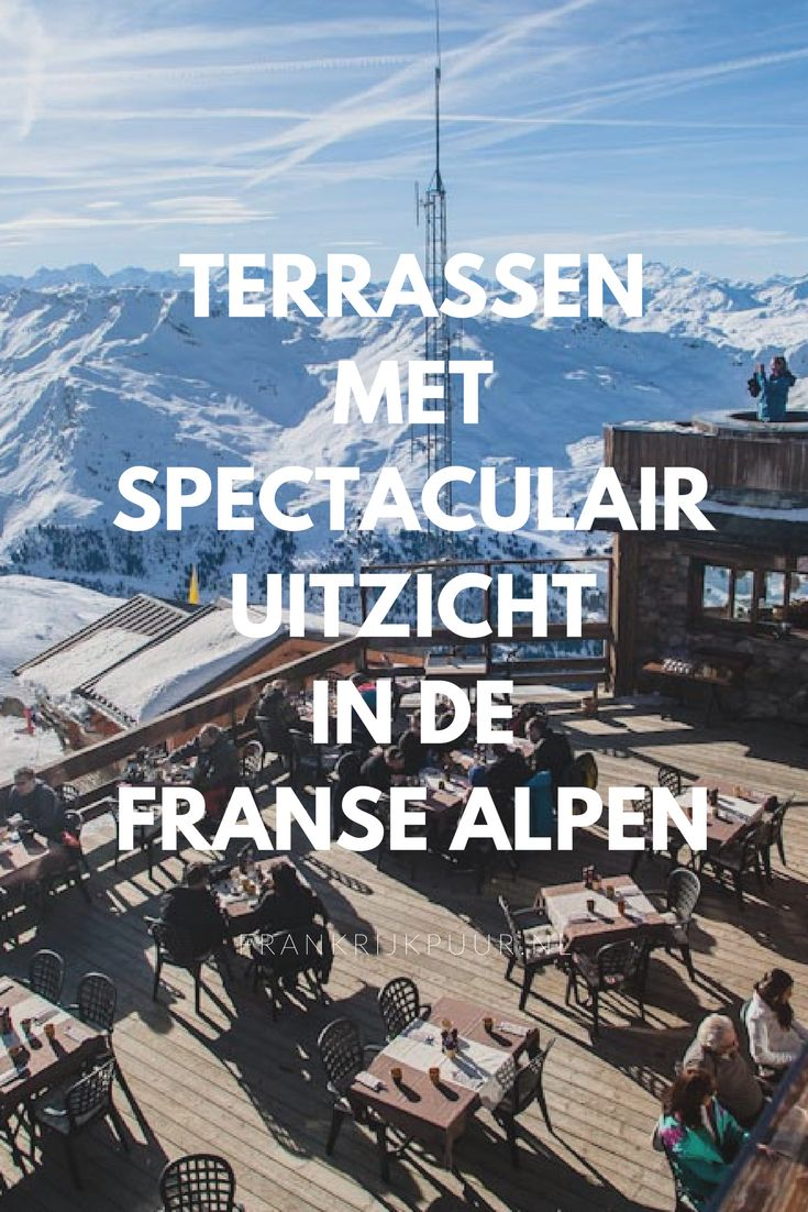 5 mooie terrasjes met een spectaculair uitzicht in de Franse Alpen (foto: Les Pierres Plates, Méribel)