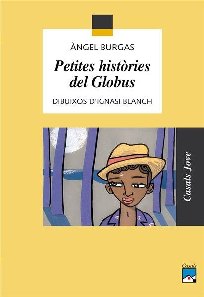 Petites històries del globus. Àngel Burgas.