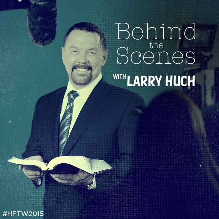 Behind the Scenes with Larry Huch