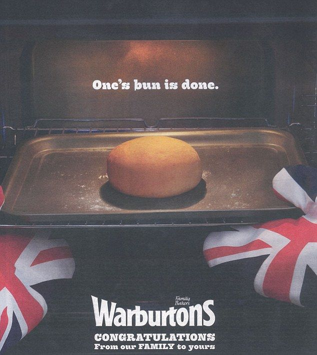 Light-hearted: This image from Warburtons bakers was a humorous take on the popular phrase for a pregnancy 'bun in the oven'  Congrats to Kate & Wills on their baby boy.