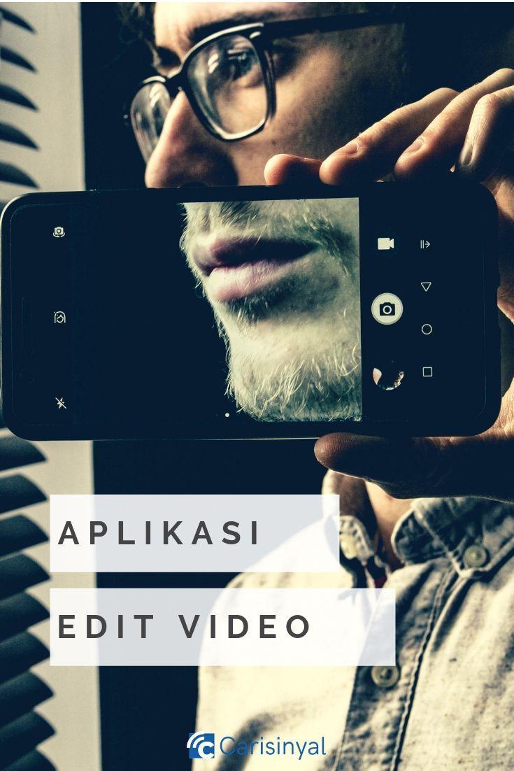 10 Aplikasi Edit Video Terbaik Di Smartphone Android Aplikasi Smartphone Video