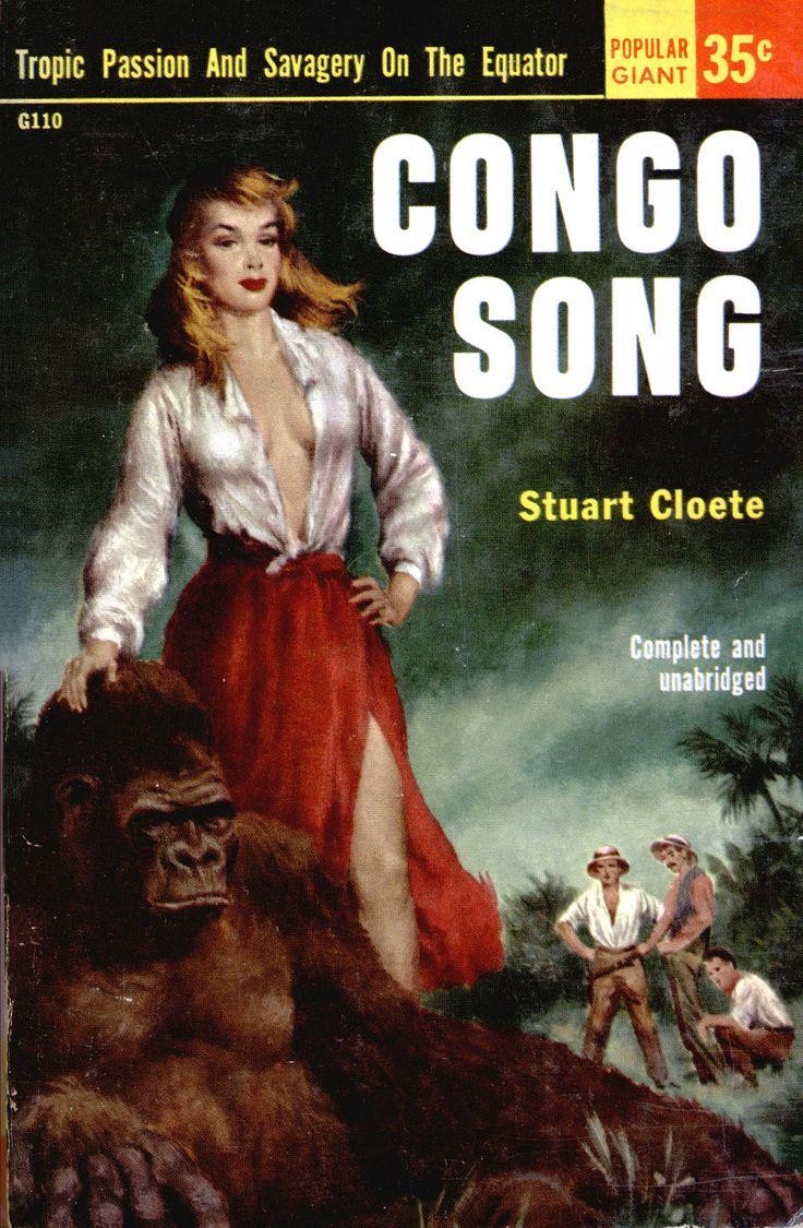 Congo Song #PulpCover #Jungle #Adventure #Erotic # ...