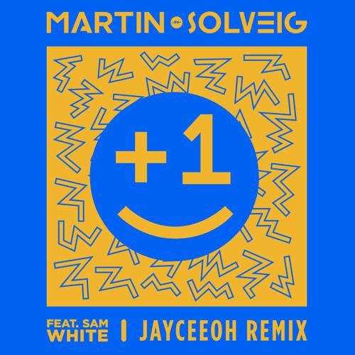 Martin Solveig 1 Feat Sam White Jayceeoh Remix By Big Beat Records Remix Sam Martin