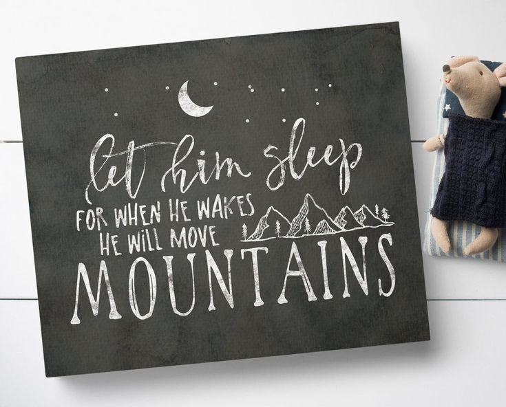 Let Him Sleep For When He Wakes He Will Move Mountains Canvas Sign by Sweetface & Co.