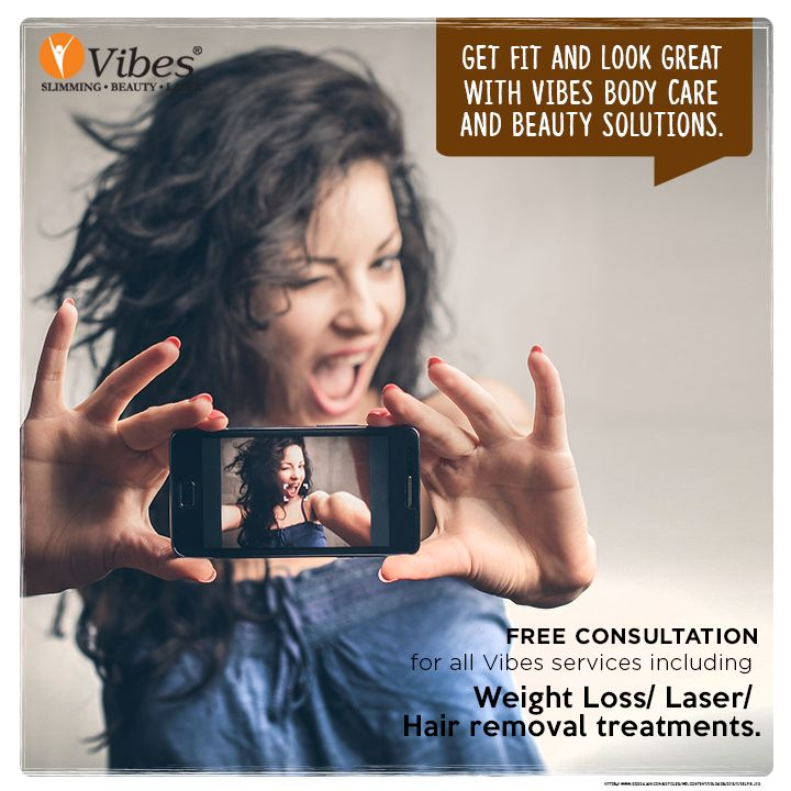 Solve all your body and  beauty problems with comprehensive solutions from #Vibes. Avail FREE CONSULTATION for all services including #WeightLoss/ #LaserHairRemoval/ #HairRegrowth treatments. Book an appointment today at http://vibes.in/appointment/