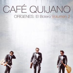 Café Quijano — Orígenes: El Bolero Volumen 2