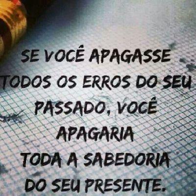 <p></p><p>Se você apagasse todos os erros do seu passado, você apagaria toda a sabedoria do seu presente.</p>