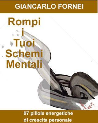 tutte le recensioni a 5 stelle a Rompi i Tuoi Schemi Mentali, il nuovo libro del coach motivazionale Giancarlo Fornei...