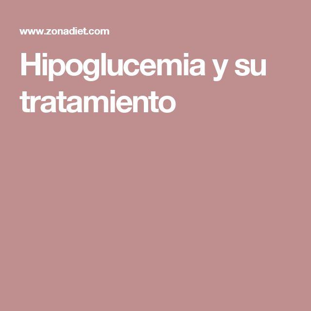 Hipoglucemia y su tratamiento