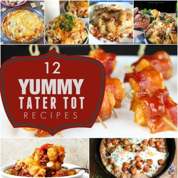 When is a Tater Tot more than a Tater Tot? You'll see when you check these dozen yummy recipes that entice, comfort and fill 'em up!