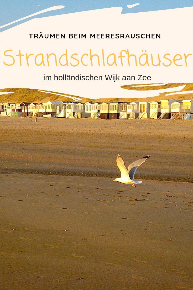 Von der Brandung geweckt – Strandschlafhäuser in Holland – Christina Pohl