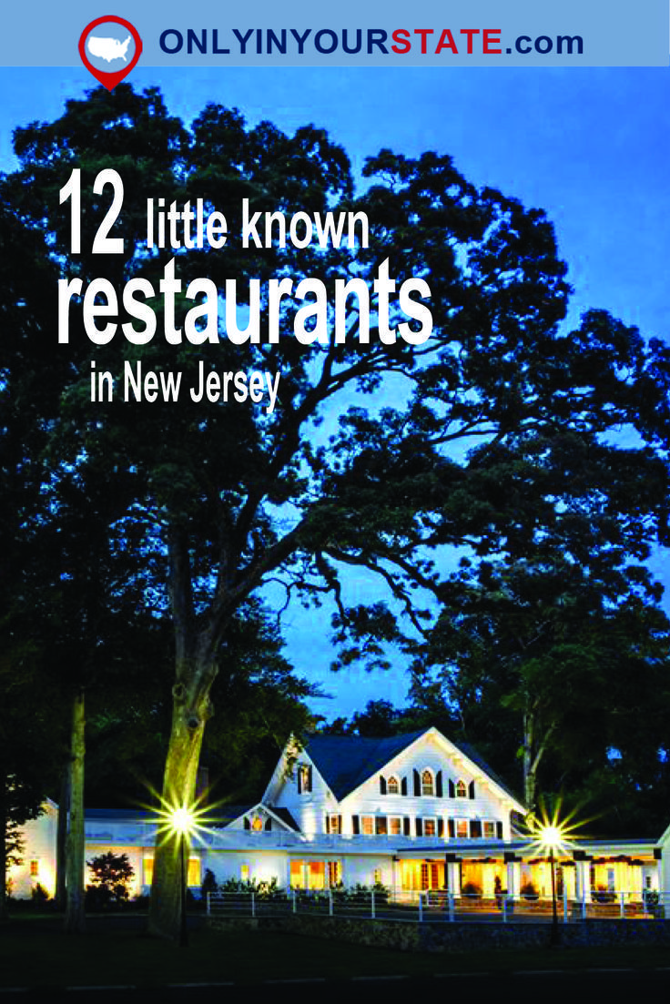 12 Scrumptious Restaurants In New Jersey You Never Even Knew Existed In 2020 Day Trips In Nj New Jersey Wildwood Nj