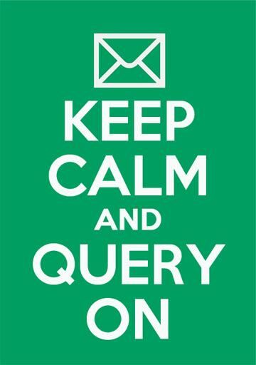 Keep calm and query on.