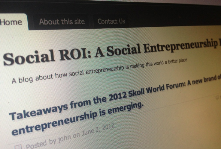 Social ROI:  Unfortunately this blog isn't maintained very actively, but the material in the site makes it worth including. Looking at social business and social entrepreneurship, social ROI looks at the positive impact social technologies can have on businesses, with great case studies and interviews that make for inspirational reading.